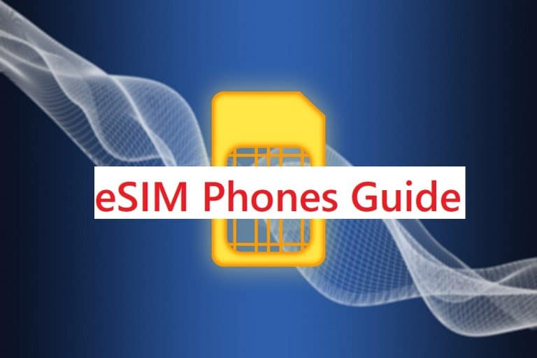 Best eSIM Phones, All You Need to know
